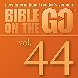 Bible on the Go, Vol. 44: The Story of Saul; Peter and Cornelius; Peter in Prison (Acts 9-12) Audiobook