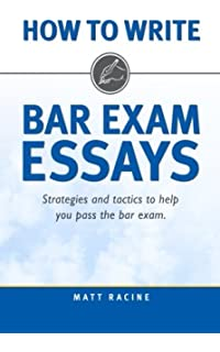 scoring high on bar exam essays in depth strategies and essay  how to write bar exam essays strategies and tactics to help you pass the bar