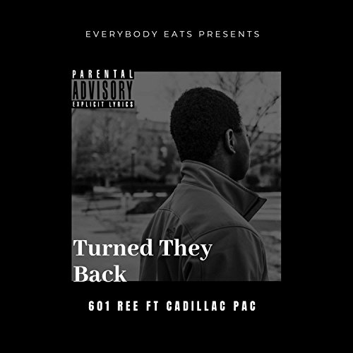 Turned They Back (feat. Cadillac Pac) [Explicit]