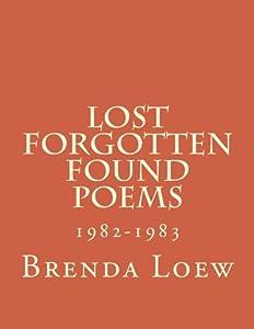 Lost, Forgotten, Found Poems: 1982-1983