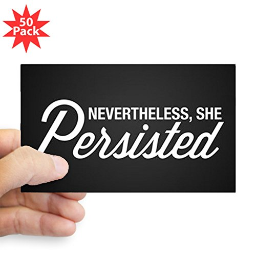 CafePress - Nevertheless She Persist - Sticker (Rectangle 50 pk) by CafePress