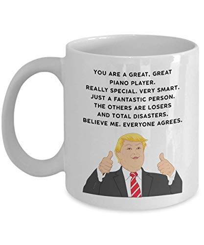 President Donald Trump Great Piano Player Coffee Mug - Funny Novelty Gift (Players Great Piano)