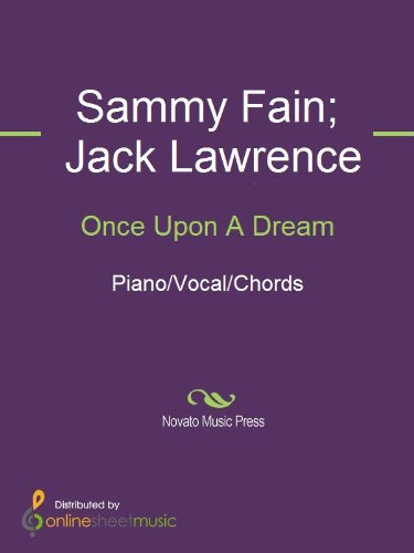 Once Upon A Dream Kindle Edition By Jack Lawrence Sammy Fain
