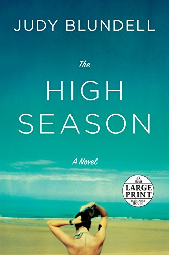 The High Season: A Novel (Random House Large Print)