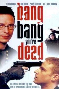 Αποτέλεσμα εικόνας για bang bang you're dead