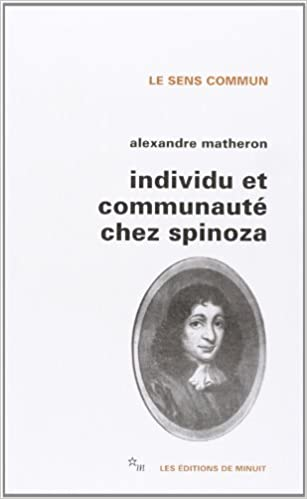 Alexandre Matheron - Individu et Communauté chez Spinoza