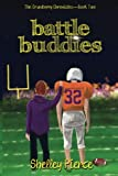 Best Chronicle Books Friends Moms - Battle Buddies (The Crumberry Chronicles) (Volume 2) Review