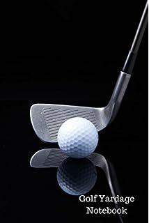 Golf Yardage Book Template: Yardage Log: Amazon.co.uk: Journals For ...