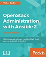 OpenStack Administration with Ansible 2, 2nd Edition Front Cover