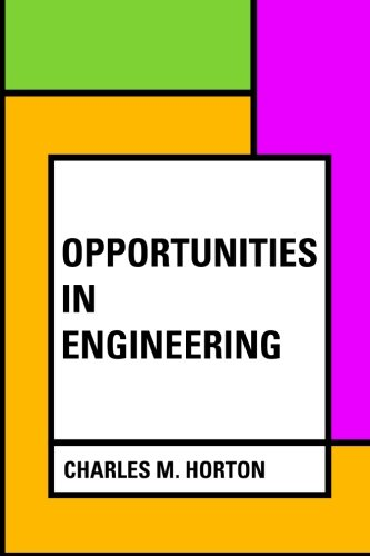 Opportunities in Engineering pdf epub