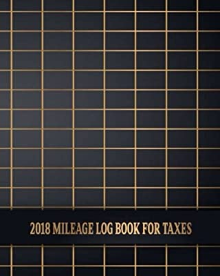 amazon com 2018 mileage log book for taxes business mileage