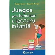 Juegos para fomentar la lectura infantil (Spanish Edition)