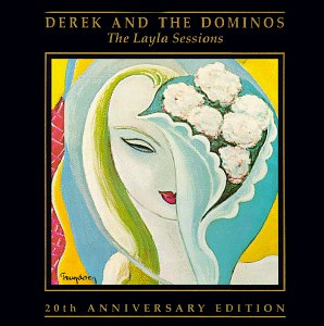 Derek and the Dominos - Layla and other assorted live songs - Zortam Music