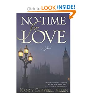 No Time for Love: A Novel Nancy Campbell Allen