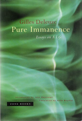 essay immanence life pure Pure Immanence: Essays on a Life - Project Lamar