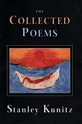 The Collected Poems of Stanley Kunitz