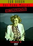 Eva Braun  Her Home Movies Complete and Uncut Vol. 2