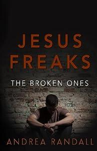 Jesus Freaks: The Broken Ones (Volume 3)