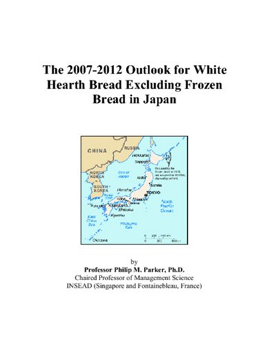 The 2007-2012 Outlook for White Hearth Bread Excluding Frozen Bread in Japan