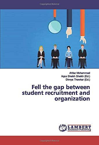 Fell the gap between student recruitment and organization