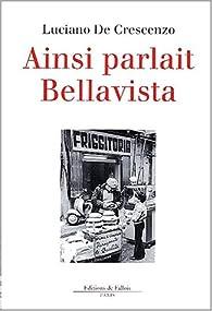 Ainsi parlait Bellavista par Luciano De Crescenzo