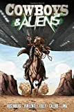 Cowboys and Aliens Publisher: It Books; Reprint edition