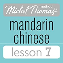 Michel Thomas Beginner Mandarin Chinese Lesson 7 Audiobook by Harold Goodman Narrated by Harold Goodman
