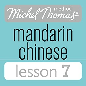 Michel Thomas Beginner Mandarin Chinese Lesson 7 Audiobook