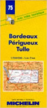 :EXCLUSIVE: Michelin Bordeaux/Perigueux/Tulle, France Map No. 75 (Michelin Maps & Atlases). Queen amend fifth personas million Contact JACQUI