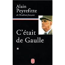 C'ÉTAIT DE GAULLE T01 : LA FRANCE REDEVIENT LA ...