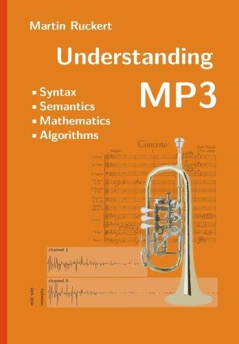 Understanding MP3: Syntax, Semantics, Mathematics, and Algorithms
