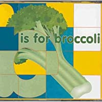 B Is for Broccoli [Import anglais]