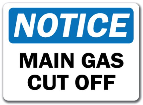 Notice Sign - Main Gas Cut Off - 10' x 14' OSHA Safety Sign SignMission