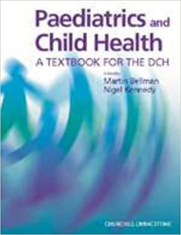 Paediatrics and Child Health: A Textbook for the DCH (DCH Study Guides)