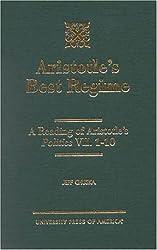 Aristotle's Best Regime: A Reading of Aristotle's