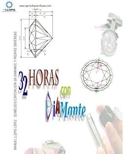 32 horas con el diamante (Spanish Edition)