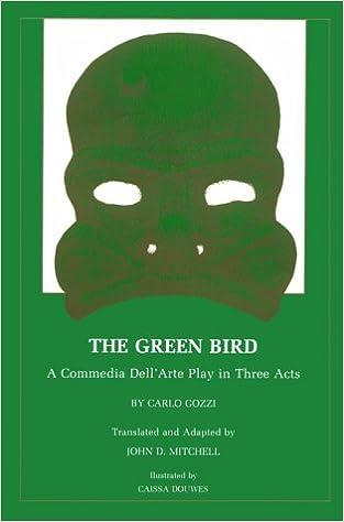 Amazon.com: The Green Bird: A Commedia dell Arte Play in ...