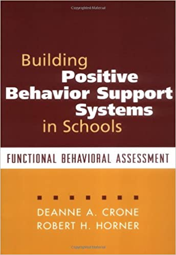 Building Positive Behavior Support Systems In Schools: Functional  Behavioral Assessment: 9781572308183: Medicine U0026 Health Science Books @  Amazon.com