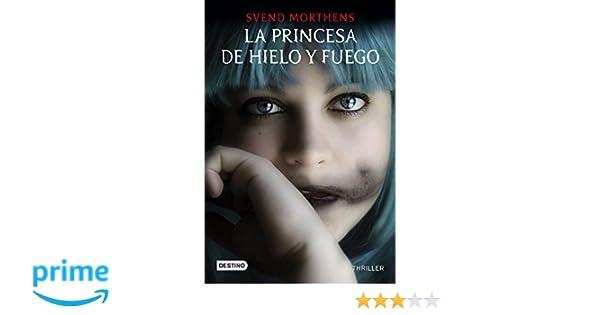 La princesa de hielo y fuego (Punto de encuentro): Amazon.es: Svend Morthens: Libros