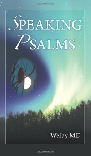 Speaking Psalms by Welby MD (2011-12-29)