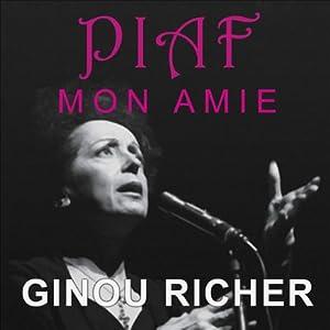 Piaf, mon amie Audiobook