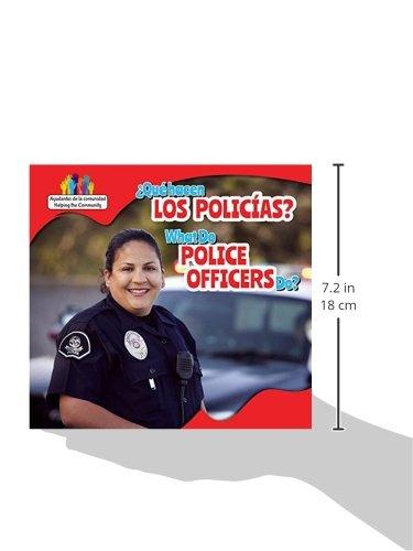 Que Hacen Los Policias? / What Do Police Officers Do? (Ayudantes de La Comunidad / Helping the Community) (Spanish and English Edition) by PowerKids Press