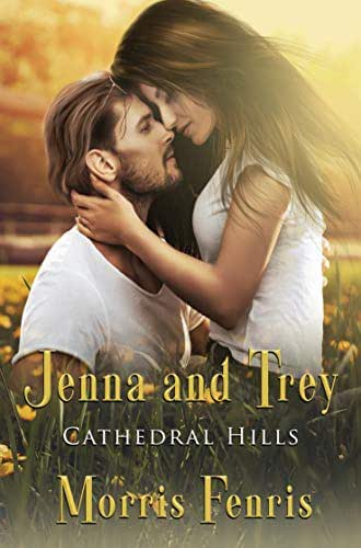 Jenna and Trey: Christmas Holiday Romance 2019 (Cathedral Hills Book 1)