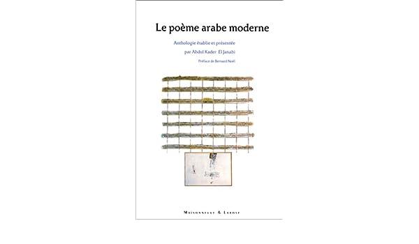 Le Poème Arabe Moderne Anthologie Rivages Arabes Amazon