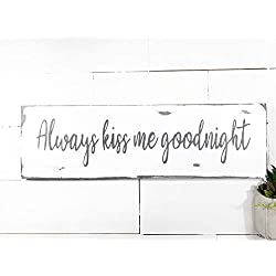 Always Kiss Me Goodnight wood sign and wall art by BeaWOODtiful
