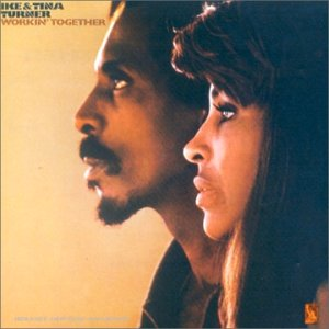 - Workin' Together ... Plus Bonus Tracks ... Ike & Tina Turner
