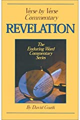 Revelation: Verse by Verse Commentary (Enduring Word Commentary) Paperback