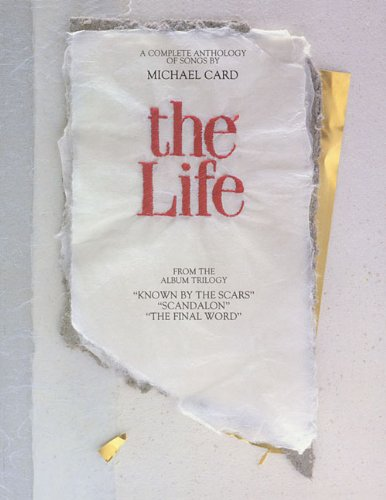 The Life: A Complete Anthology of Songs (album trilogy Known by the Scar, Scandalon, The Final Word)