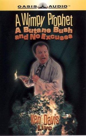 [D0wnl0ad] A Wimpy Prophet, a Butane Bush, and No Excuses<br />KINDLE