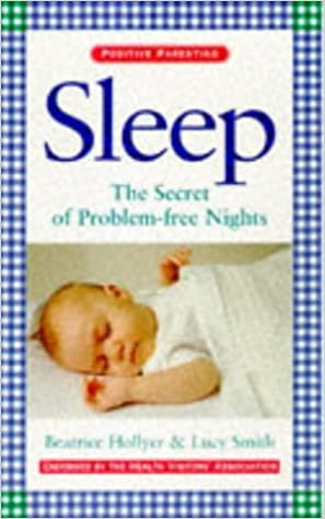Book Sleep: The Secret of Problem-free Nights (Positive parenting)